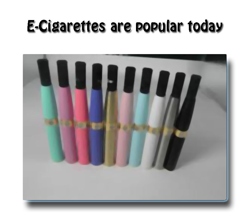 Electronic Cigarette Popular Today